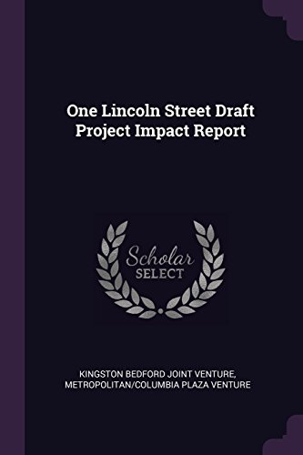 One Lincoln Street Draft Project Impact Report