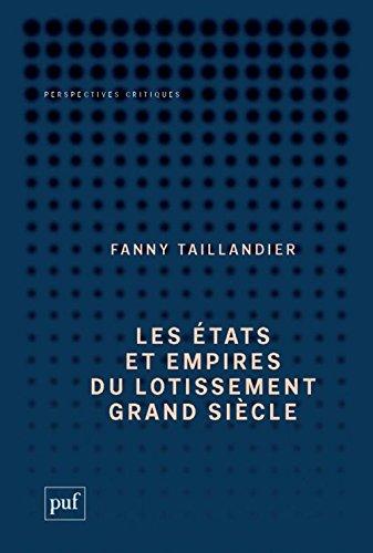 Les états et empires du lotissement grand siècle (Prix Virilo 2016, Sélection du prix Wepler 2016)