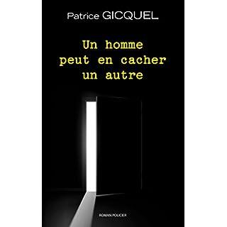 Un homme peut en cacher un autre (French Edition)