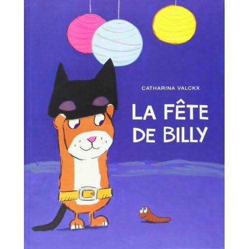 La fête de Billy de Catharina Valckx (3 septembre 2014) Album