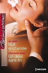 Nuit enchantée - Un désir sans fin (Passions Extrêmes t. 381)