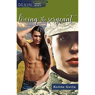 Loving the Sergeant: Romantic Military Suspense (D.E.V.I.N. Series Book 5)