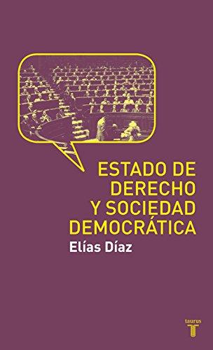 Estado de Derecho y sociedad democrática (Historia)