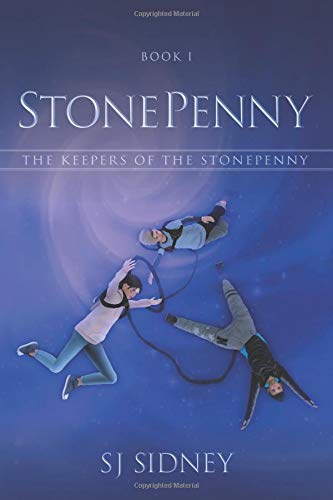 StonePenny: The Keepers of the StonePenny [Idioma Inglés]