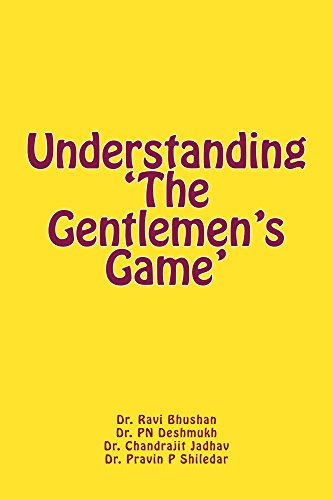 Understanding 'The Gentlemen's Game' (English Edition) por Ravi Bhushan