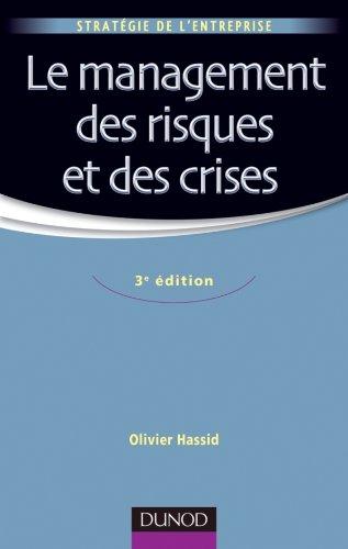 Le management des risques et des crises par Olivier Hassid