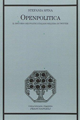 openpolitica-il-discorso-dei-politici-italiani-nellera-di-twitter