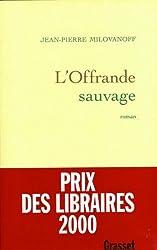 L'offrande sauvage (Littérature Française)