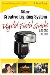 Nikon Creative Lighting System Digital Field Guide: Epub Edition