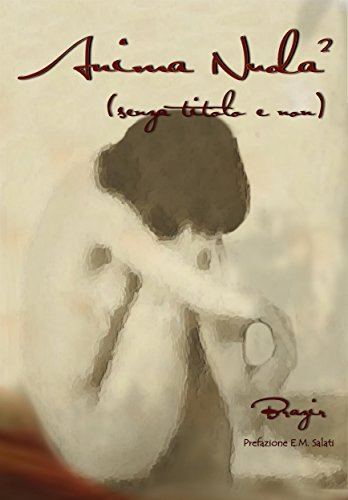 Anima Nuda 2 : (senza Titolo E Non) por Brazir (fabio Bombelli)