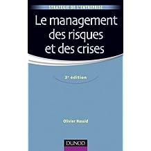 Le management des risques et des crises - 3e édition