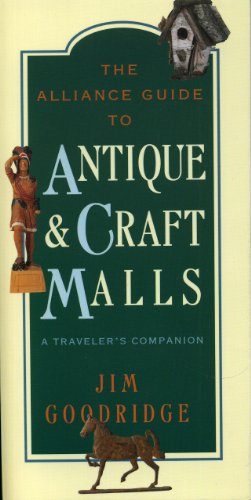 The Alliance Guide to Antique & Craft Malls