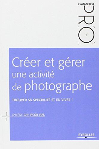 Créer et gérer une activité de photog...