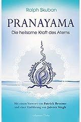 Pranayama: Die heilsame Kraft des Atems Gebundene Ausgabe