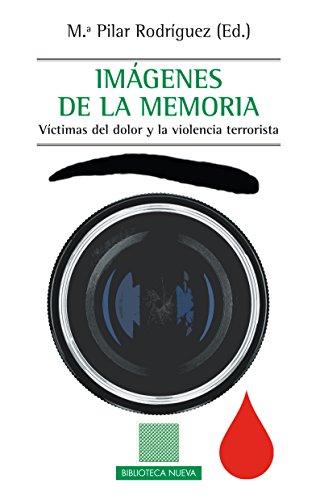 IMÁGENES DE LA MEMORIA (OTRAS EUTOPíAS) por M.ª PILAR RODRÍGUEZ