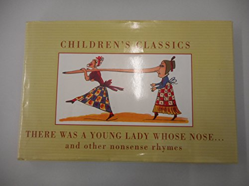 There was a young lady whose nose - and other nonsense rhymes