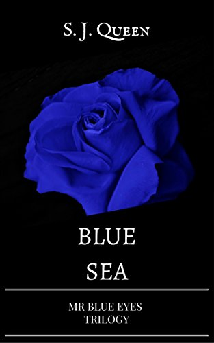 Blue Sea- Mr Blue Eyes Trilogy