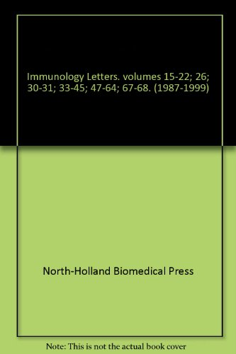 Immunology Letters. volumes 15-22; 26; 30-31; 33-45; 47-64; 67-68. (1987-1999)
