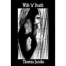 Wife 'n' Death