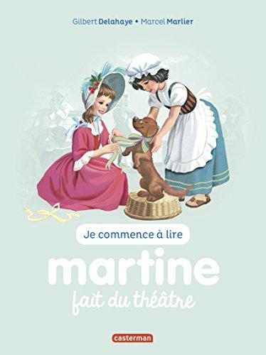 Je commence  lire avec Martine, Tome 8 : Martine fait du thtre