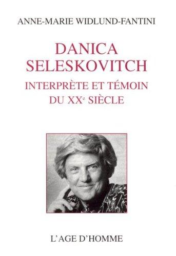 Danica Seleskovitch : Interprète et témoin du XXe siècle