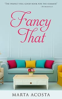 Fancy That: a contemporary romantic comedy (English Edition)