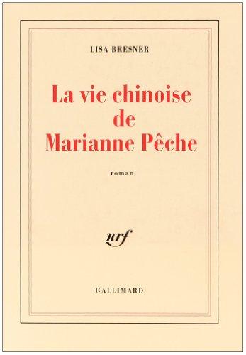 La vie chinoise de Marianne Peche (Blanche)