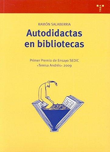 Autodidactas en bibliotecas por Ramón Salaberria