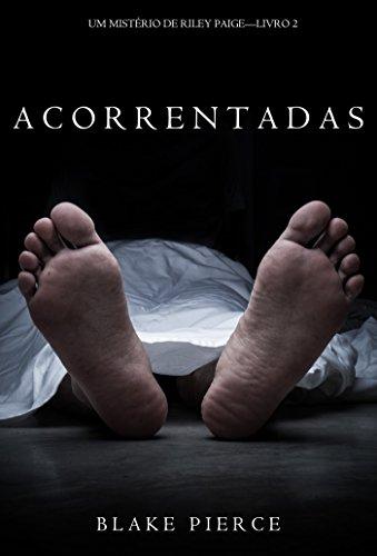 Acorrentadas (Um Mistério de Riley Paige – Livro 2) (Portuguese Edition)