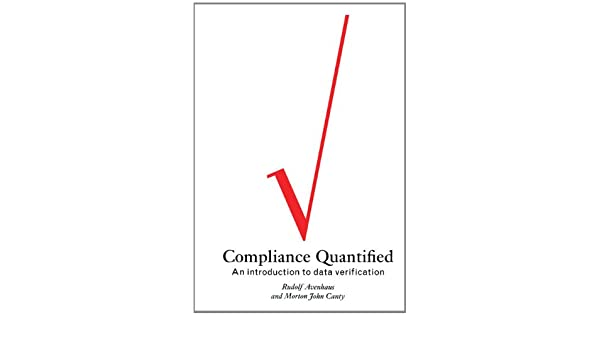 Compliance Quantified: An Introduction to Data Verification