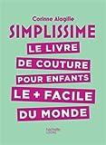 """Afficher """"Livre de couture pour enfants le plus facile du monde (Le)"""""""
