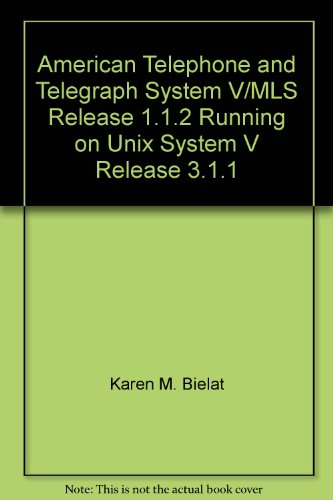 American Telephone and Telegraph System V/MLS Release 1.1.2 Running on Unix System V Release 3.1.1