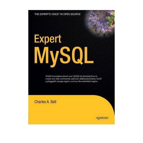 [(Expert Mysql )] [Author: Charles A. Bell] [Jan-2007]