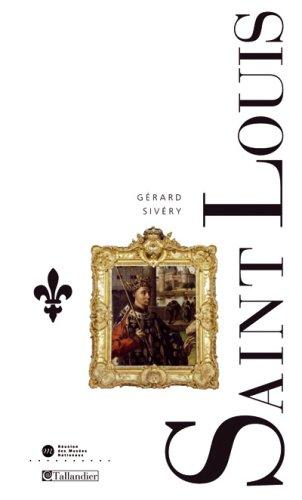 Saint-Louis : Le roi Louis IX