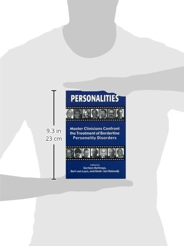 Personalities: Master Clinicians Confront the Treatment of Borderline Personality Disorders