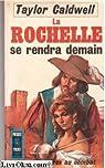 La  Rochelle se rendra demain par Caldwell
