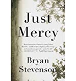 [(Just Mercy)] [Author: Bryan Stevenson] published on (October, 2014)