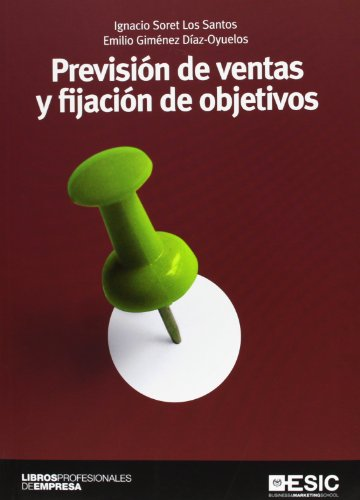 Previsión de ventas y fijación de objetivos por Emilio Giménez Díaz Oyuelos