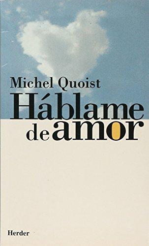 Háblame de amor por Michel Quoist