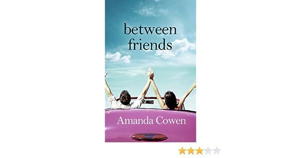 Between friends ebook amanda cowen amazon kindle store fandeluxe Ebook collections