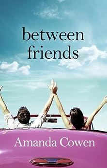 Between Friends by [Cowen, Amanda]
