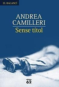 Sense títol par Andrea Camilleri