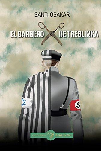 El Barbero de Treblinka por Santi Osakar