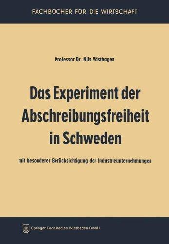 Das Experiment der Abschreibungsfreiheit in Schweden (Fachb????cher f????r die Wirtschaft) (German Edition) by Nils V????sthagen (2013-10-04)