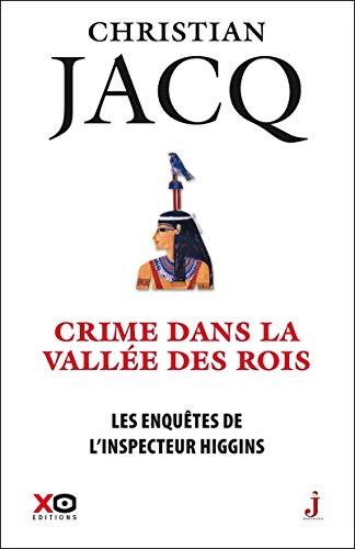 Les enquêtes de l'inspecteur Higgins - tome 16 Crime dans la vallee des rois (16)