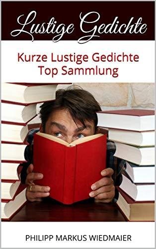 Lustige Gedichte Kurze Lustige Gedichte Top Sammlung