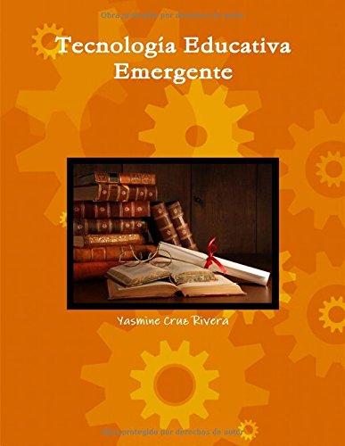 Tecnología Educativa Emergente