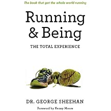 Running & Being: Written by George Sheehan, 2014 Edition, (Reprint) Publisher: Rodale Books [Paperback]