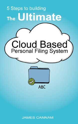 5-steps-to-building-the-ultimate-cloud-based-personal-filing-system
