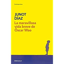 La maravillosa vida breve de Óscar Wao (CONTEMPORANEA) Premio Pulitzer 2008
